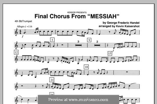 Final Chorus (Blessing and Honour, Glory and Power Unto Him): 4th Bb Trumpet part by Georg Friedrich Händel