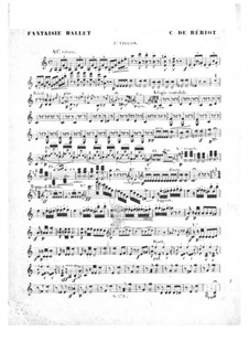 Scène de ballet, Op.100: violino parte I by Charles Auguste de Beriot