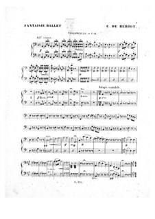 Scène de ballet, Op.100: parte violoncelo by Charles Auguste de Beriot