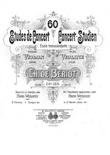 Sixty Concert Etudes, Op.123: Sixty Concert Etudes by Charles Auguste de Beriot