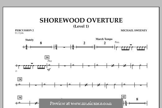 Shorewood Overture (for Multi-level Combined Bands) Level 1: Percussion 2 part by Michael Sweeney