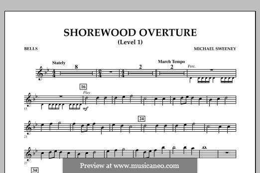 Shorewood Overture (for Multi-level Combined Bands) Level 1: Bells part by Michael Sweeney
