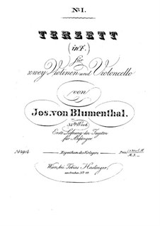 String Trio No.1 in F Major, Op.34: String Trio No.1 in F Major by Joseph von Blumenthal