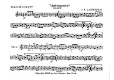 Automania. Galop for Cornet and Orchestra: Cornet in B solo part by Louis-Philippe Laurendeau