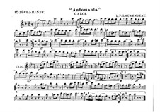 Automania. Galop for Cornet and Orchestra: Clarinet in B I part by Louis-Philippe Laurendeau