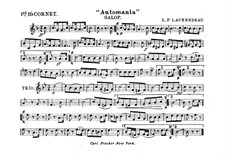 Automania. Galop for Cornet and Orchestra: Cornet in B I part by Louis-Philippe Laurendeau