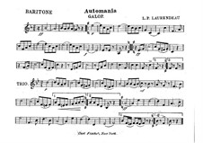 Automania. Galop for Cornet and Orchestra: Baritone horn in B part by Louis-Philippe Laurendeau