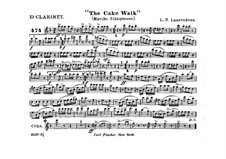 The Cake Walk for Cornet and Orchestra: clarinete em Es parte by Louis-Philippe Laurendeau