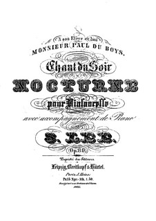 Chant du soir. Nocturne for Cello and Piano, Op.89: Chant du soir. Nocturne for Cello and Piano by Sebastian Lee
