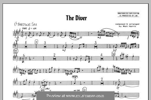 The Diver: Eb Baritone Sax part by Matthew Harris