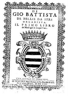 Madrigals for Five Voices: Book I – high voice part by Giovanni Battista de Bellis