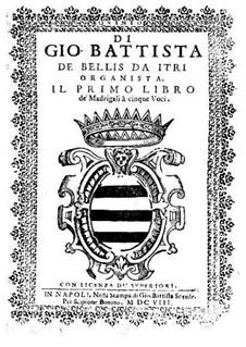 Madrigals for Five Voices: Book I – voice part by Giovanni Battista de Bellis