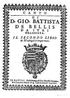 Madrigals for Five Voices: Book II – high voice part by Giovanni Battista de Bellis