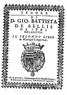 Madrigals for Five Voices: Book II – tenor part by Giovanni Battista de Bellis