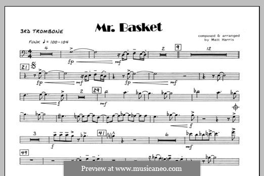 Mr. Basket: 3rd Trombone part by Matthew Harris