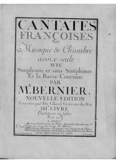 Cantates for Voice and Basso Continuo: book III by Nicolas Bernier