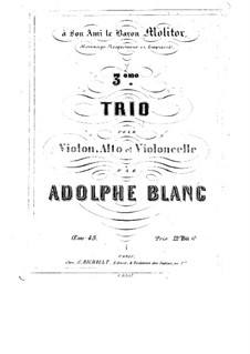 String Trio No.3 in A Flat Major, Op.48: String Trio No.3 in A Flat Major by Adolphe Blanc