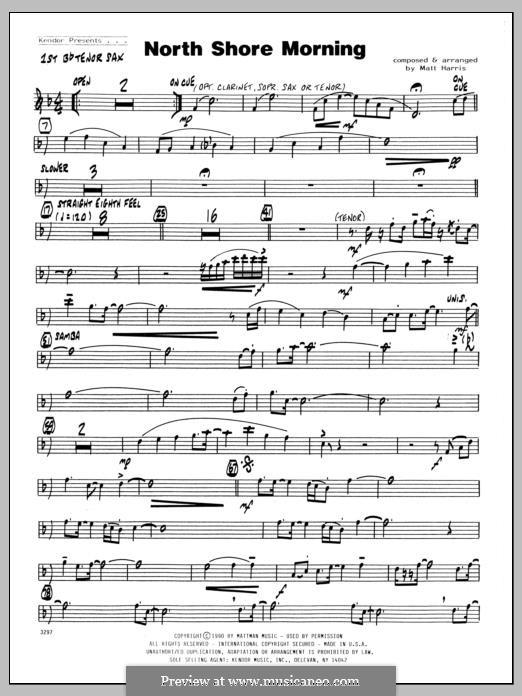 North Shore Morning: 1st Bb Tenor Saxophone part by Matthew Harris