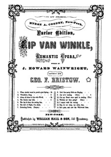 Rip Van Winkle, Op.22: Joys Never Ceasing. Duo, for voices and piano by George Frederick Bristow