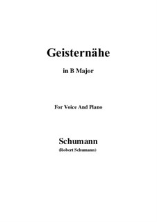 Songs and Romances, Op.77: No.3 Geisternähe (B Major) by Robert Schumann