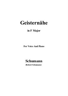 Songs and Romances, Op.77: No.3 Geisternähe (F Major) by Robert Schumann