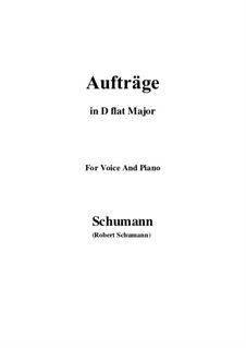 Songs and Romances, Op.77: No.5 Aufträge (D flat Major) by Robert Schumann