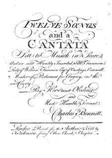 Twelve Songs and Cantata for Voice, Strings, Horns and Basso Continuo: Twelve Songs and Cantata for Voice, Strings, Horns and Basso Continuo by Charles Bennett