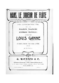 Hans, le joueur de flûte: arranjos para solistas, coral e piano by Louis Ganne