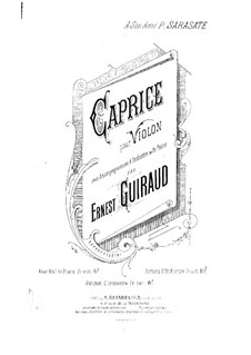 Caprice for Violin and Orchestra: Caprice for Violin and Orchestra by Ernest Guiraud