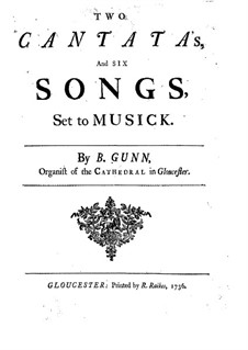 Two Cantatas and Six Songs: Two Cantatas and Six Songs by Barnabas Gunn