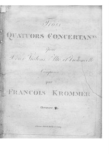 Three String Quartets, Op.19: Três Quartetos de Cordas by Franz Krommer