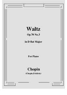 Waltzes, Op. posth.70: No.3 em D flat maior by Frédéric Chopin