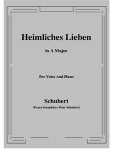 Heimliches Lieben (Secret Love), D.922 Op.106 No.1: A maior by Franz Schubert