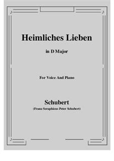 Heimliches Lieben (Secret Love), D.922 Op.106 No.1: D maior by Franz Schubert
