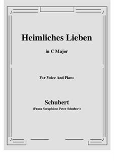 Heimliches Lieben (Secret Love), D.922 Op.106 No.1: C maior by Franz Schubert