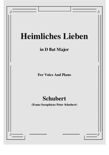 Heimliches Lieben (Secret Love), D.922 Op.106 No.1: D flat Major by Franz Schubert