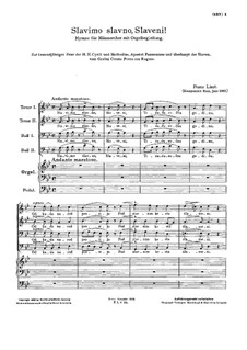 Slavimo slavno, Slaveni, S.33: Slavimo slavno, Slaveni by Franz Liszt