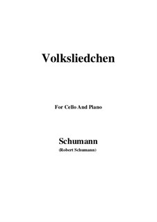 Songs and Romances, Op.51: No.2 Volksliedchen (Folksong), for Cello and Piano by Robert Schumann
