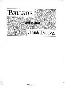 Ballade, L.70: Para Piano by Claude Debussy