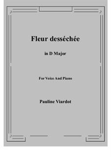 Fleur desséchée: D maior by Pauline Viardot