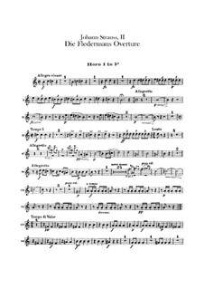 Die Fledermaus (The Bat): Overture – french horns parts by Johann Strauss (Sohn)