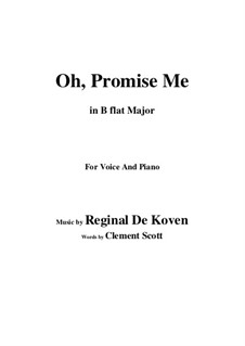 Oh Promise Me, Op.50: B flat Maior by Reginald De Koven