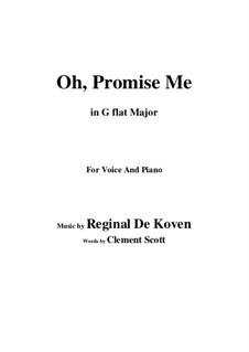 Oh Promise Me, Op.50: G flat Major by Reginald De Koven