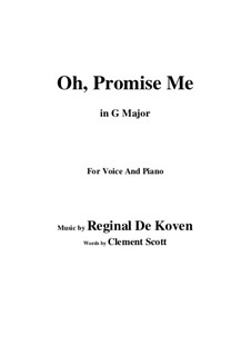 Oh Promise Me, Op.50: G maior by Reginald De Koven
