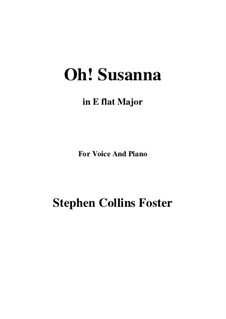 Oh! Susanna: E flat maior by Stephen Collins Foster
