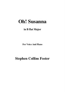 Oh! Susanna: B flat Maior by Stephen Collins Foster