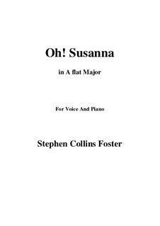 Oh! Susanna: A flat Major by Stephen Collins Foster
