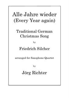 Alle Jahre wieder: para quarteto de saxofone by Friedrich Silcher