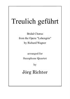 Bridal Chorus: para quarteto de saxofone by Richard Wagner