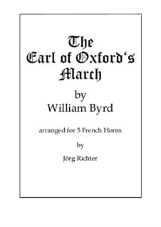 The Earl of Oxford's March: For Horn Quintet by William Byrd